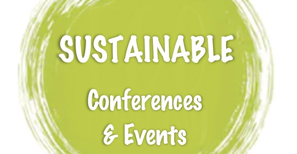 Sustainable Conferences and Events